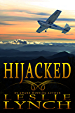 Hijacked (The Appalachian Foothills Series Book 1)