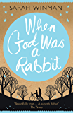 When God was a Rabbit (English Edition)
