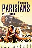 Young Parisians: Palimpsest, Book 4