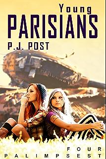Amazon feral palimpsest book 1 ebook pj post kindle store young parisians palimpsest book 4 fandeluxe Images