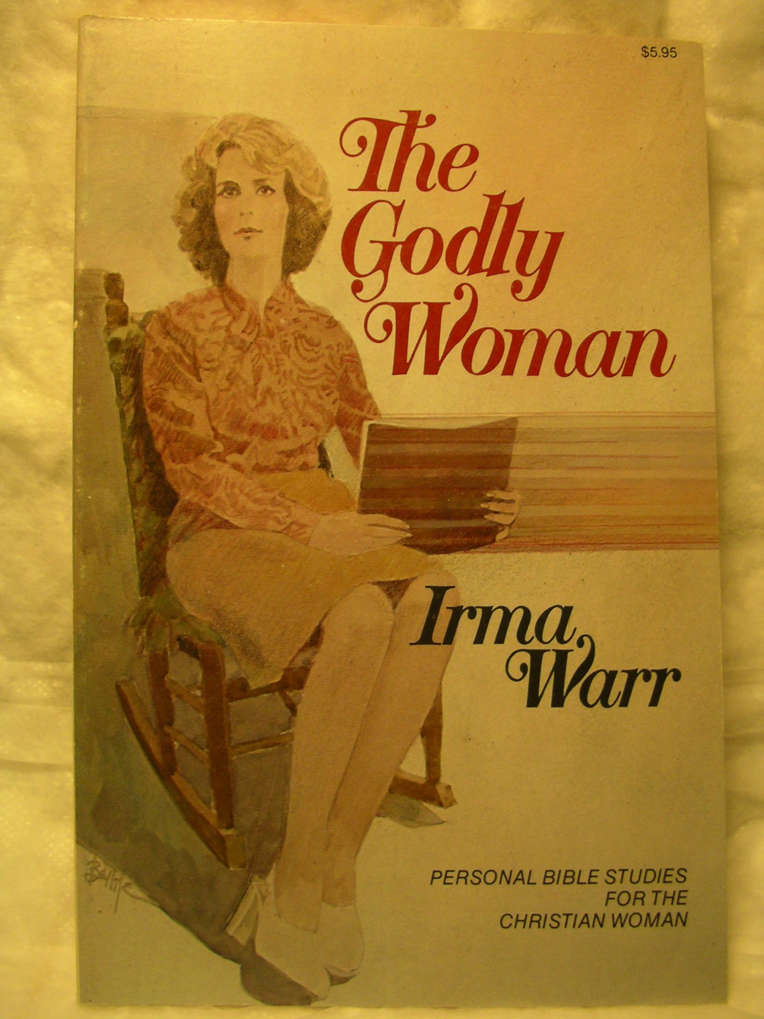 The Godly Woman: Personal Bible Studies for the Christian