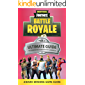 Fortnite: The Ultimate Guide to Dominating Fortnite Battle Royale: Part 2 (Fortnite Guides) (English Edition)