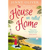 The House We Called Home: The magical, laugh-out-loud holiday read from the bestselling Jenny Oliver
