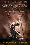 The Mortal Instruments, the Complete Collection: City of Bones; City of Ashes; City of Glass; City of Fallen Angels…