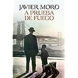 A prueba de fuego (Spanish Edition)