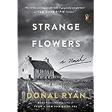 Strange Flowers: A Novel