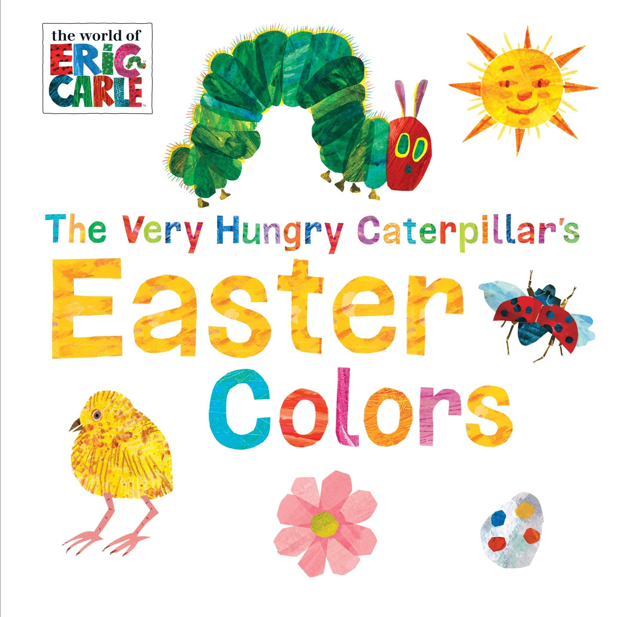 b7be8b3f7e668 The Very Hungry Caterpillar s Easter Colors (World of Eric Carle) Board  book – January 17