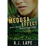 Medusa Effect: A Crime Fiction Thriller (Darcy Walker Investigations Book 4)