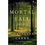 Mortal Fall: A Novel of Suspense (Glacier Mystery Series Book 2)