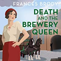 Death and the Brewery Queen: Kate Shackleton Mysteries