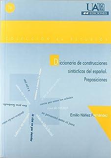 Diccionario de construcciones sintácticas del español. Preposiciones