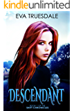 Descendant (The Shift Chronicles Book 1)