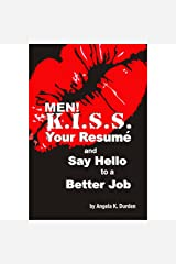 MEN! K.I.S.S. Your Resume and Say Hello to a Better Job Audible Audiobook