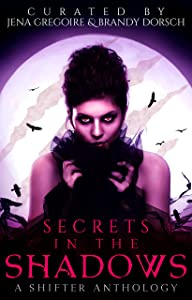 Secrets in the Shadows: A Shifter Anthology (Summer of Supernaturals Book 1)