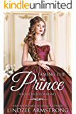 Taming the Prince (Lindzee's Royal Secrets Book 1)