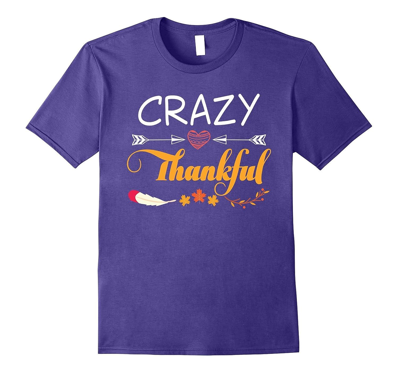 Crazy Thankful Arrow Heart Thanksgiving Cute T-Shirt-T-Shirt