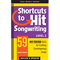 Shortcuts to Hit Songwriting Level Two: 59 Hit-Tested Skills for Crafting Contemporary Songs (Revised & Updated) book cover