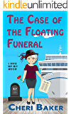 The Case of the Floating Funeral: A Cruise Ship Cozy Mystery (Ellie Tappet Cruise Ship Mysteries Book 3)