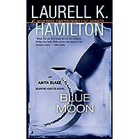 Blue Moon (Anita Blake, Vampire Hunter, Book 8)