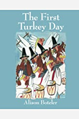 The First Turkey Day Kindle Edition