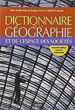 Dictionnaire de la géographie et de l'espace des sociétés (NED revue et augmentée)