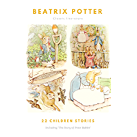 The Ultimate Beatrix Potter Collection (22 Children's Books With Complete Original Illustrations): The Tale of Peter Rabbit, The Tale of Jemima Puddle-Duck, ... ... Moppet, The Tale of Tom Kitten and more