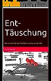 Ent-Täuschung: Der erste Fall des Redaktionsteams der RA (RA Krimis 1) (German Edition)