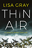 Thin Air (Jessica Shaw Book 1) (English Edition)