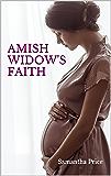 Amish Widow's Faith (Expectant Amish Widows Book 3)