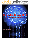 Evolution 2.0: The Singularity is Here