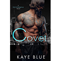 Covet (Dark and Dangerous Book 1) (English Edition)