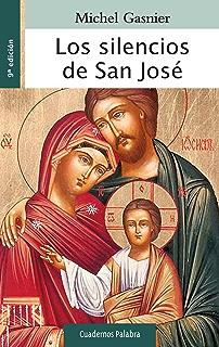 Los silencios de san José (Cuadernos Palabra nº 67) (Spanish Edition)
