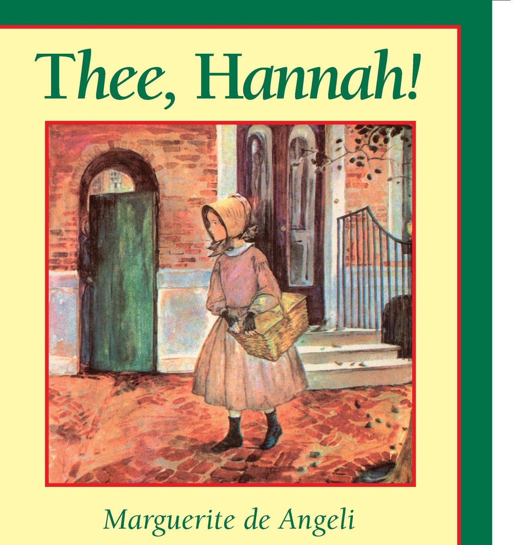 Thee, Hannah!: Amazon.it: Marguerite De Angeli: Libri in altre lingue