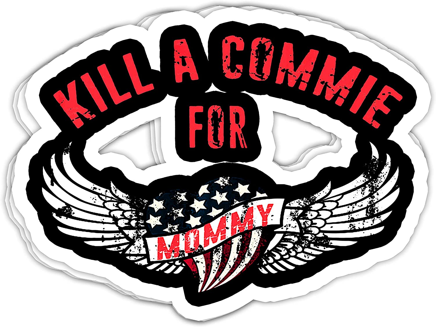 Maximili Kill a Commie for Mommy Cold War Tattoo Anti Communism USA- 4x3 Vinyl Stickers, Laptop Decal, Water Bottle Sticker (Set of 3)