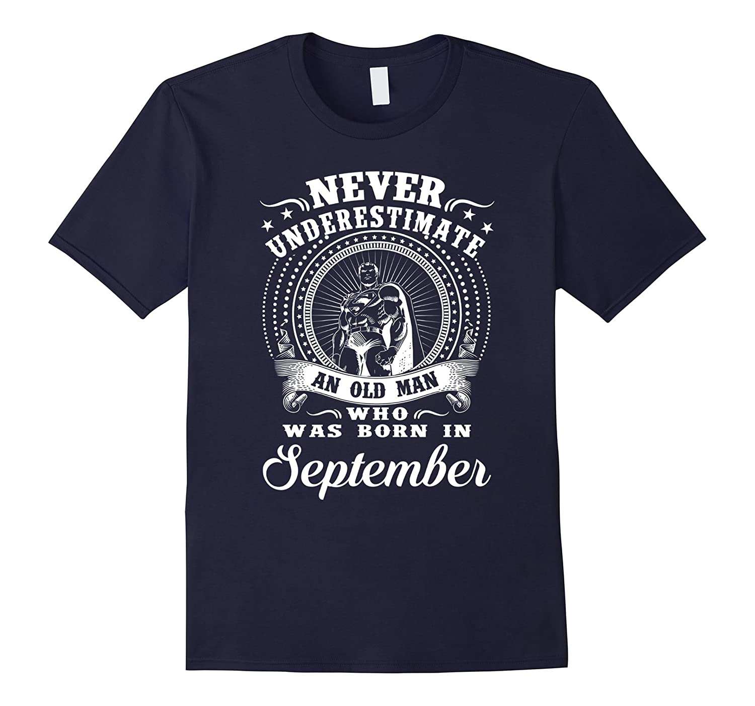 An old man who was born in September T-shirt-BN