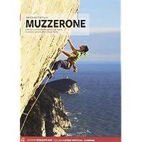 Muzzerone e Levante Ligure. Vie e falesie. Ediz. italiana e inglese