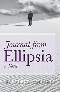 Journal from Ellipsia: A Novel