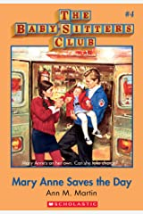 The Baby-Sitters Club #4: Mary Anne Saves the Day (Baby-sitters Club (1986-1999)) Kindle Edition