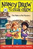 The Make-a-Pet Mystery (Nancy Drew and the Clue Crew)