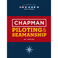 Chapman Piloting & Seamanship 68th Edition (Chapman Piloting and Seamanship) (English Edition)