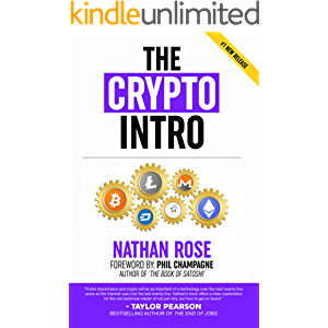 The Crypto Intro: Guide To Mastering Bitcoin, Ethereum, Litecoin, Cryptoassets, Blockchain & Cryptocurrency Investing…