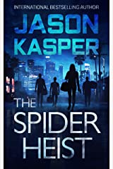 The Spider Heist (Spider Heist Thrillers Book 1) Kindle Edition