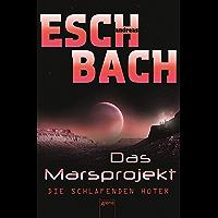 Die schlafenden Hüter: Das Marsprojekt (5) (German Edition)
