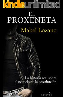 Nadie avisa a una puta: La historia de siete prostitutas contada sin tabús eBook: Villar, Samanta: Amazon.es: Tienda Kindle