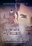 La Dimora del Vampiro - L'iniziazione