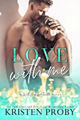 Love With Me (With Me In Seattle Book 11) Kindle Edition