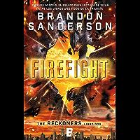 Firefight (Trilogía de los Reckoners 2): (Serie Reckoners Libro dos)