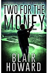 Two For The Money (The Harry Starke Novels Book 2) Kindle Edition