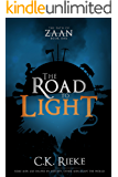 The Road to Light: An Epic Fantasy Adventure (The Path of Zaan Book 1)