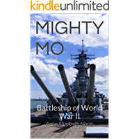 MIGHTY MO: Battleship of World War II